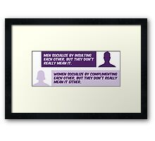 Men and women are not serious. Framed Print