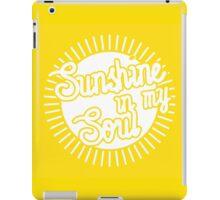 Sunshine in My Soul iPad Case/Skin