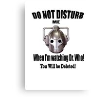 Do Not Disturb! Canvas Print