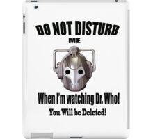 Do Not Disturb! iPad Case/Skin