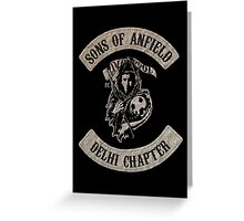 Sons of Anfield - Delhi Chapter Greeting Card