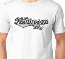 It's a Thompson Thing Family Name T-Shirt Unisex T-Shirt
