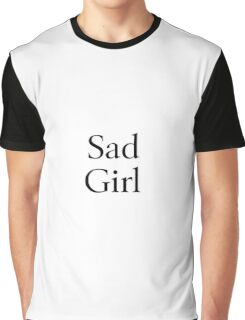 Sad Girl Graphic T-Shirt