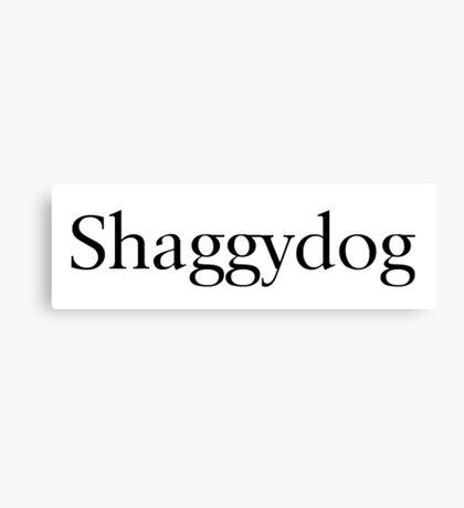 Shaggydog Canvas Print