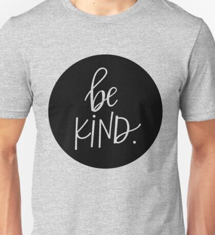 Be KIND | Positive Acts of Kindness T Shirt, Mugs, Products Unisex T-Shirt