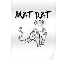 The Mat Rat Poster