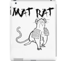The Mat Rat iPad Case/Skin