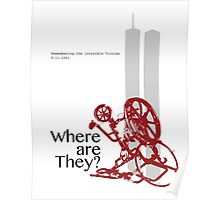 9/11 Where are they? Poster
