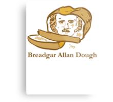 Breadgar Allan Dough Metal Print