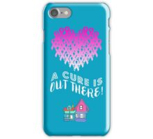 A Cure Is Out There - Pink iPhone Case/Skin