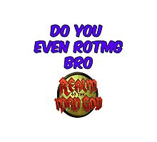 Do you even RotMG bro Photographic Print