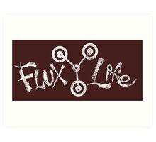 Flux Life Art Print