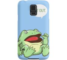GET OUT. Something Awful Frog Samsung Galaxy Case/Skin