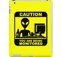 Caution! you are under monitor iPad Case/Skin
