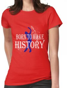 History Maker Womens Fitted T-Shirt