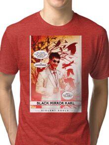 Violent Souls - Black Mirror Karl Tri-blend T-Shirt