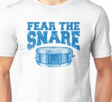 Fear The Snare Unisex T-Shirt