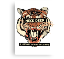 A History of Bad Decisions - Neck Deep Canvas Print