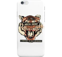 A History of Bad Decisions - Neck Deep iPhone Case/Skin