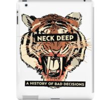 A History of Bad Decisions - Neck Deep iPad Case/Skin
