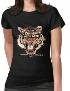 A History of Bad Decisions - Neck Deep Womens Fitted T-Shirt