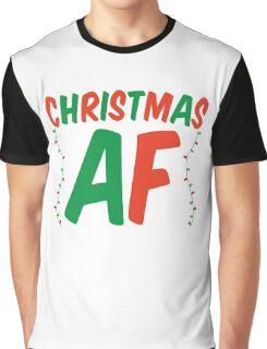 Christmas AF Graphic T-Shirt
