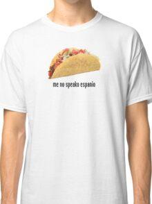 the mexican translator shirt Classic T-Shirt