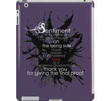 Sentiment and final proof iPad Case/Skin