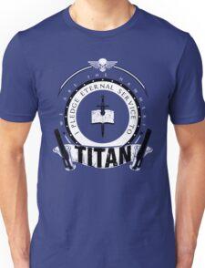 Pledge Eternal Service to Titan - Limited Edition Unisex T-Shirt
