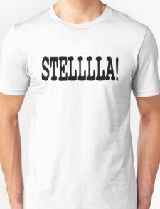 STELLLLA! Unisex T-Shirt