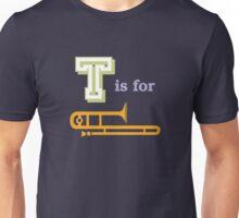 T is for Trombone Unisex T-Shirt