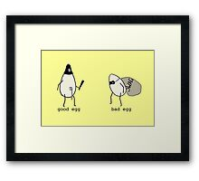 Good Egg/Bad Egg Framed Print