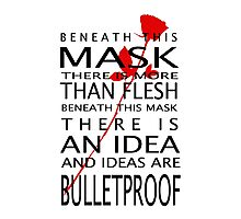 Bullet-Proof Ideas Photographic Print