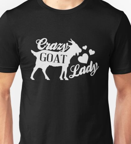 Crazy Goat Lady - Funny Humor Goat Lover  Unisex T-Shirt
