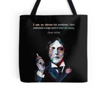 Quotation of OSCAR WILDE : I am so clever Tote Bag