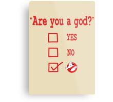 GOD? Metal Print