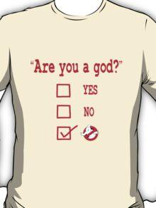 GOD? T-Shirt