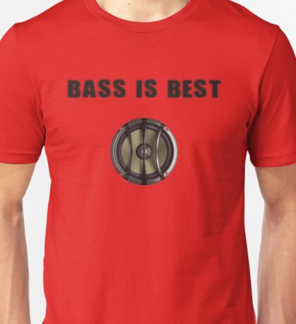 Bass is Best - T-Shirt Sticker Unisex T-Shirt