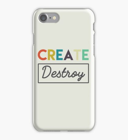 Create/Destroy iPhone Case/Skin
