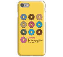 Mmmm donuts! iPhone Case/Skin