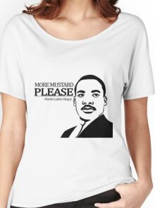 Martin Luther King Junior's Quote Women's Relaxed Fit T-Shirt