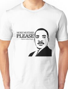Martin Luther King Junior's Quote Unisex T-Shirt