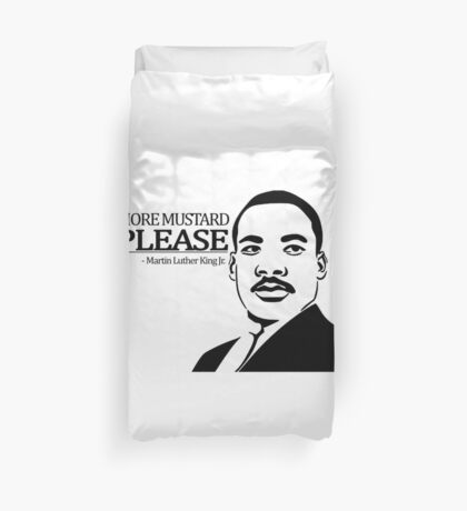 Martin Luther King Junior's Quote Duvet Cover
