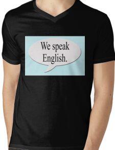 We speak English. Speech bubble Mens V-Neck T-Shirt