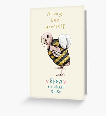 Rhea - Always Bee Yourself Greeting Card