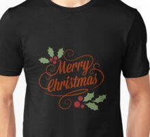 Merry Christmas to everyone Unisex T-Shirt