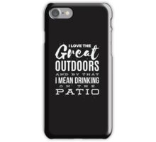 Funny Drinking Love The Great Outdoors  iPhone Case/Skin