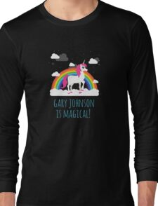 Gary Johnson is Magical - Funny Election President  Long Sleeve T-Shirt
