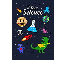 I Love Science Photographic Print