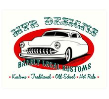 HTR Designs Barely Legal Kustoms garage Art Print